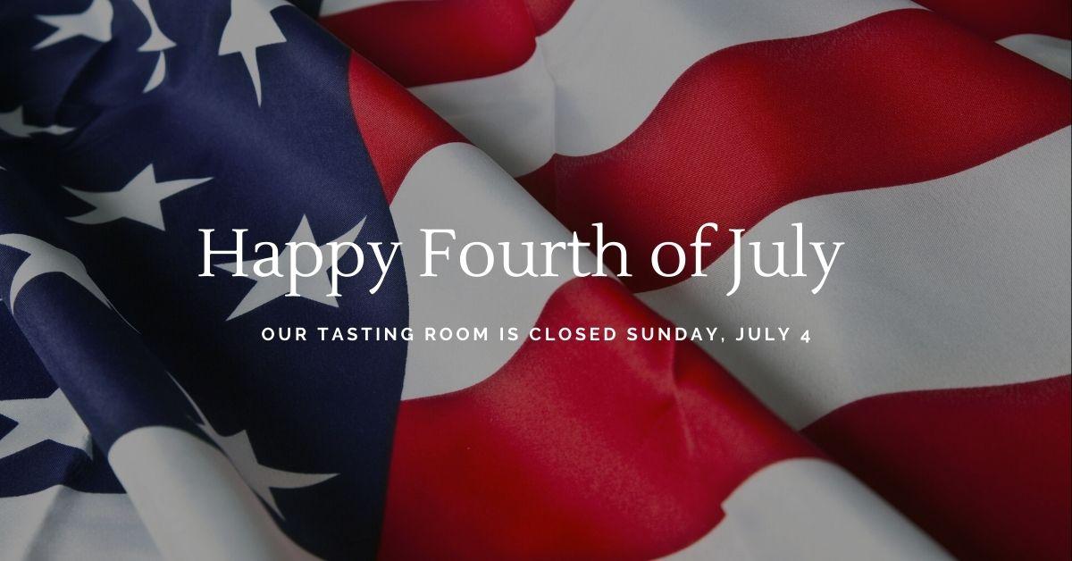 July 4 Tasting Room Closed